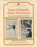Lives of notable Asian Americans