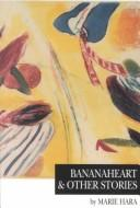 Download Bananaheart & other stories