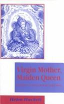 Virgin mother, maiden queen