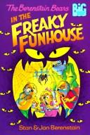 Download The Berenstain Bears in the freaky funhouse