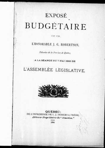 Download Exposé budgétaire fait par l'Honorable J.G. Robertson, trésorier de la province de Québec