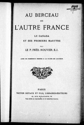 Au berceau de l'autre France