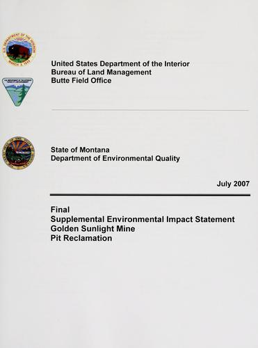Final supplemental environmental impact statement, Golden Sunlight Mine pit reclamation