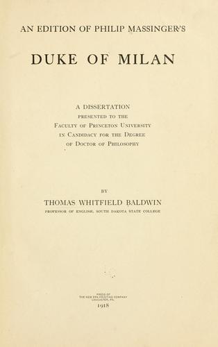 An edition of Philip Massinger's Duke of Milan …