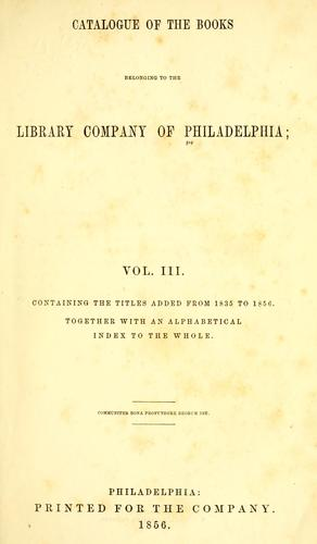 Catalogue of the books belonging to the Library Company of Philadelphia