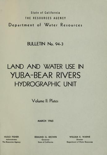 Download Land and water use in Yuba-Bear Rivers hydrographic unit.