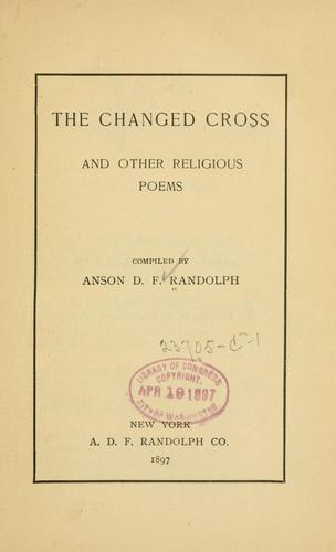 The changed cross, and other religious poems