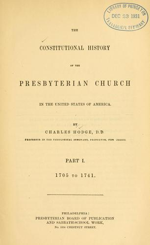 Download The constitutional history of the Presbyterian church in the United States of America