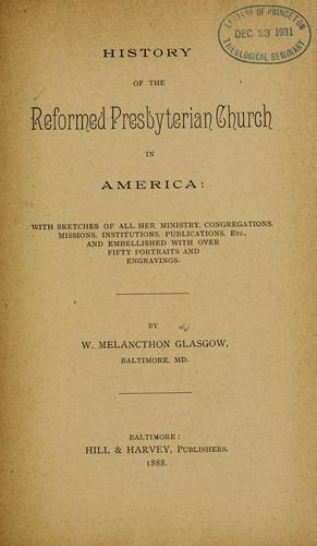 Download History of the Reformed Presbyterian church in America
