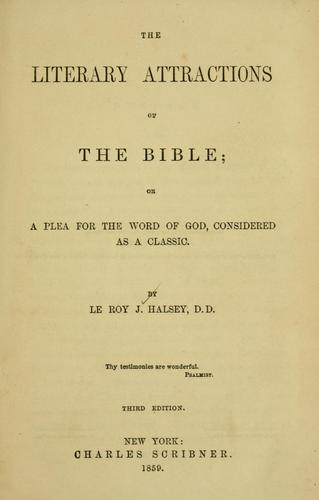 Download The literary attractions of the Bible, or, A plea for the Word of God considered as a classic.