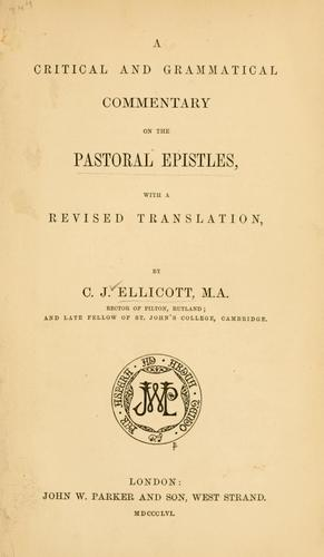 Download A critical and grammatical commentary on the Pastoral Epistles