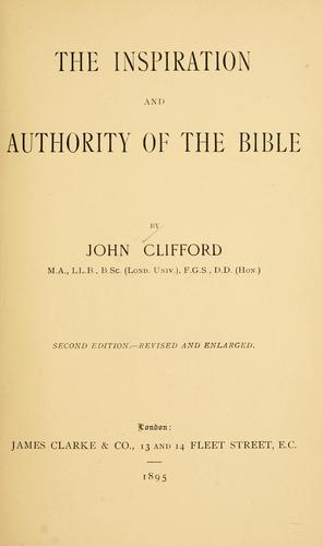 The inspiration and authority of the Bible.