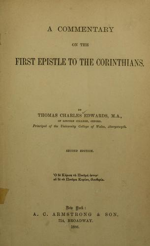 A commentary on the First Epistle to the Corinthians.