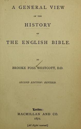 A general view of the history of the English Bible …