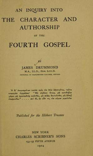 Download An inquiry into the character and authorship of the fourth Gospel …