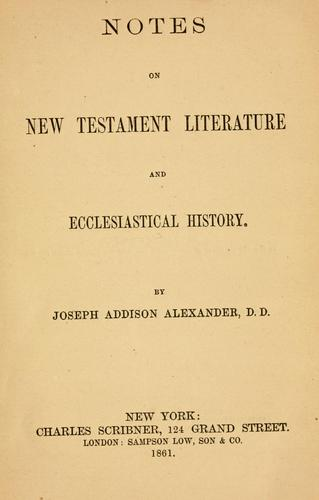 Notes on New Testament literature and ecclesiastical history