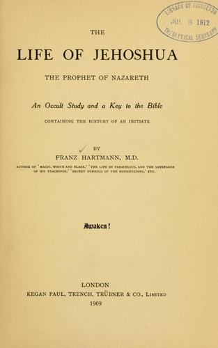 Download The life of Jehoshua, the prophet of Nazareth