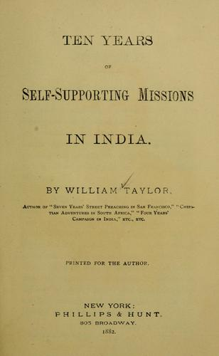 Ten years of self-supporting missions in India