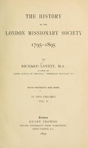 Download The history of the London Missionary Society, 1795-1895