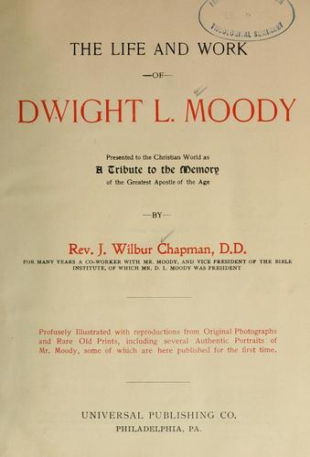 Download The life and work of Dwight L. Moody