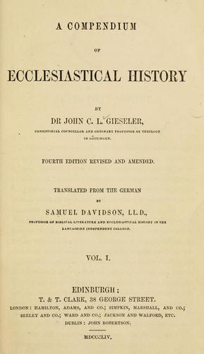A compendium of ecclesiastical history.