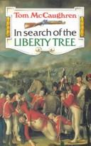 In search of the liberty tree.