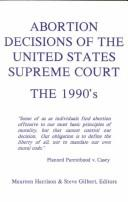 Abortion Decisions of the United States Supreme Court