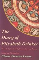 Download The diary of Elizabeth Drinker