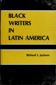 Cover of: Black writers in Latin America | Jackson, Richard L.