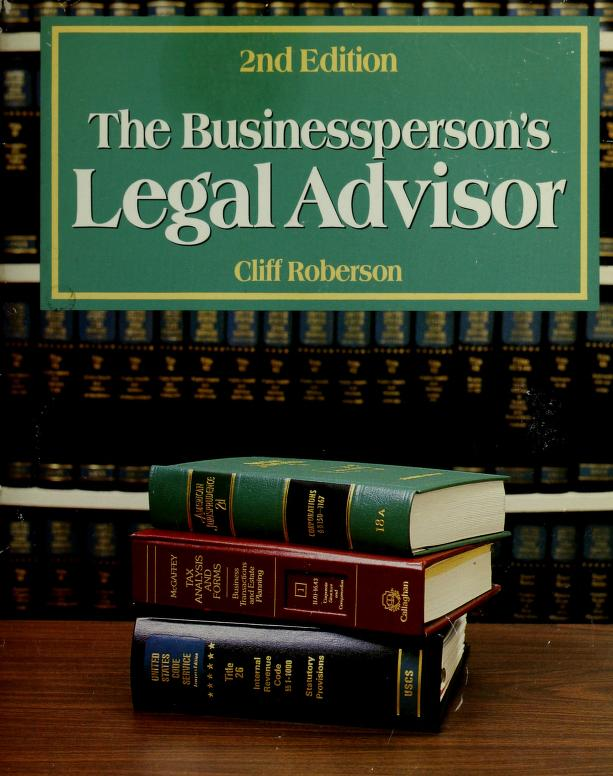 The businessperson's legal advisor by Roberson, Cliff