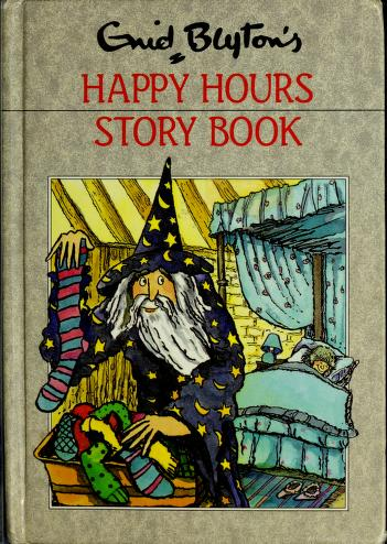 Cover of: Enid Blyton's happy hour story book by Enid Blyton