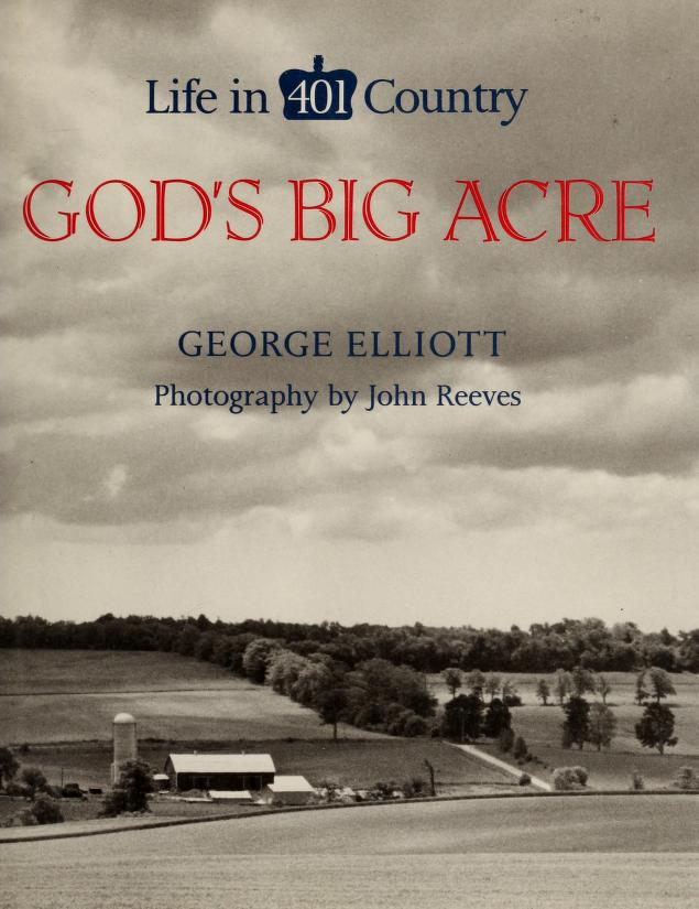 God's big acre by Elliott, George