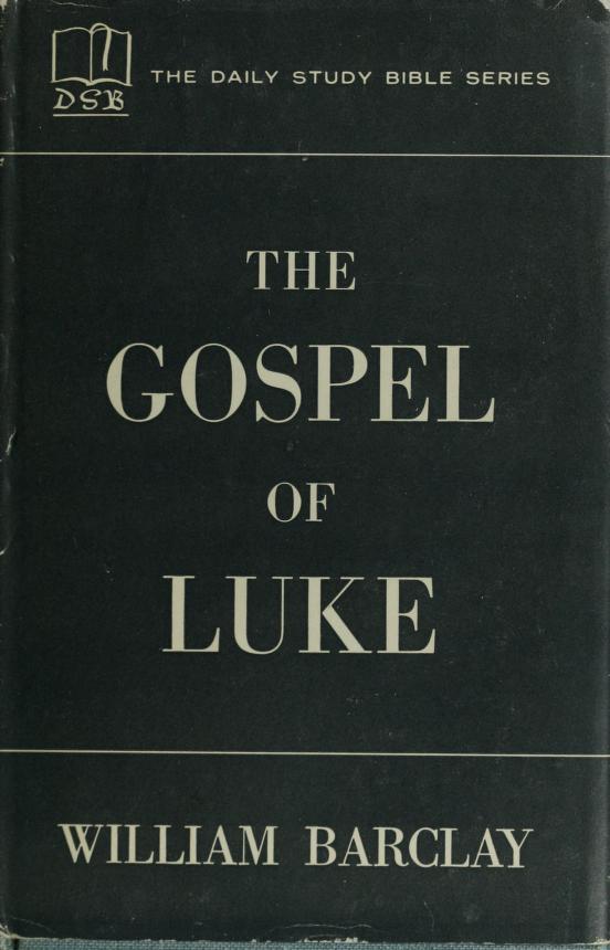 The Gospel of Luke by Bible. N.T. Évangiles. Luc