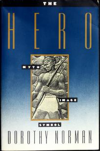 The hero by Dorothy Norman