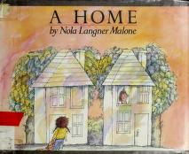 Cover of: A home | Nola Langner Malone