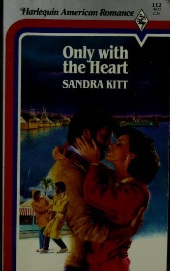 Cover of: Only With The Heart   Sandra Kitt