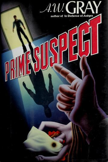 Cover of: Prime suspect | A. W. Gray