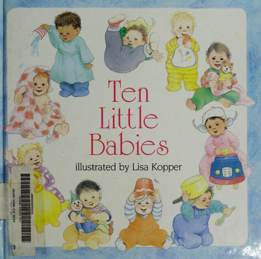 Ten little babies by Lisa Kopper