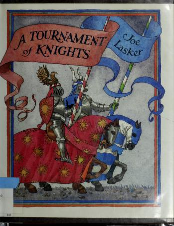 A Tournament of Knights by Joe Lasker
