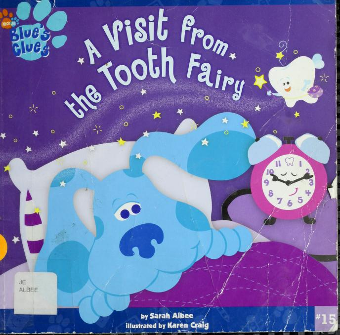 A Visit from the Tooth Fairy by Sarah Albee