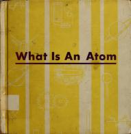 Cover of: What is an atom | Gabriel H. Reuben