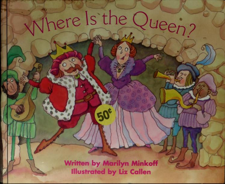 Where Is the Queen? by Marilyn Minkoff