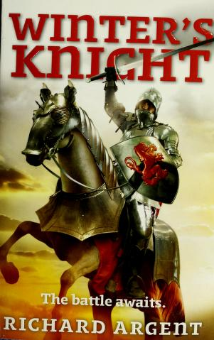 Cover of: Winter's knight | Richard Argent