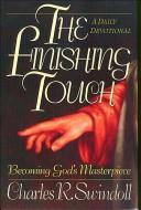 The finishing touch by Charles R. Swindoll
