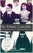 The ethnic crucible by Gajendra K. Verma