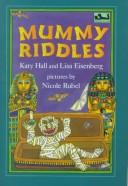 Mummy riddles by Katy Hall
