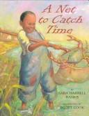 A net to catch time by Sara H. Banks