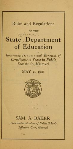 Rules and regulations of the state Department of education by Missouri. Dept. of education