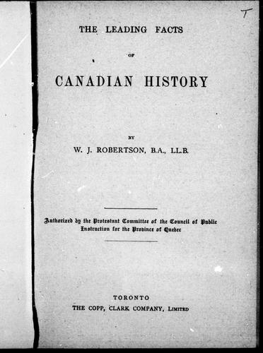 The leading facts of Canadian history by W. J. Robertson