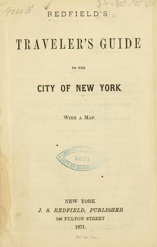 Redfield's Traveler's guide to the city of New York ... by Redfield, J. S., publisher, New York